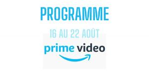 Read more about the article Vidéo Amazon Prime: les sorties de la semaine (16-22 août)